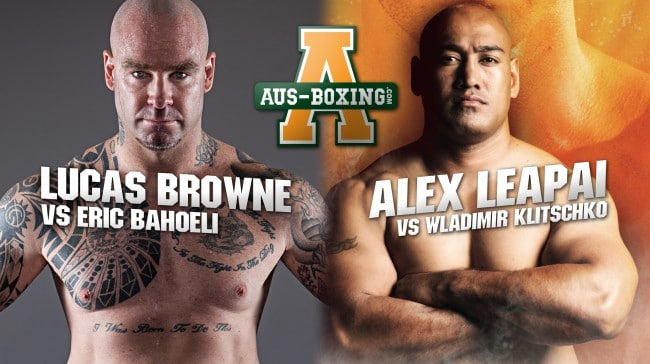 Our Experts Decide: Leapai vs. Klitschko & Browne vs. Bahoeli